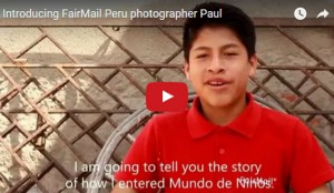 FairMail Peru photographer Paul telling about his highs and lows